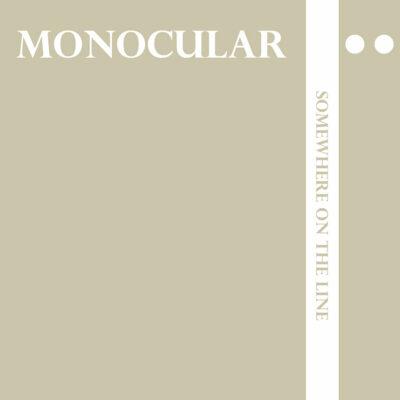 Monocular-SomewhereOnTheLine